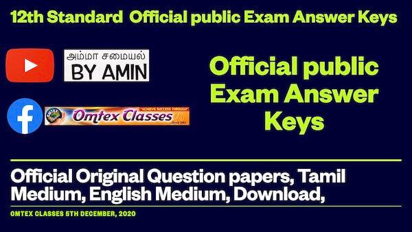 12th Standard, Official public Exam Answer Keys, Official Original Question papers, Tamil Medium, English Medium, Download,
