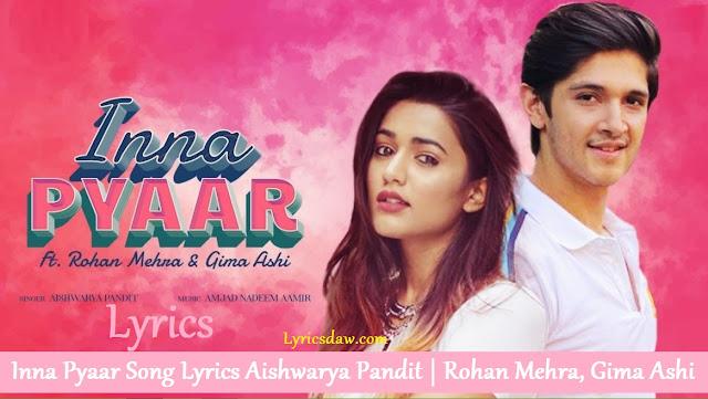Inna Pyaar Song Lyrics Aishwarya Pandit