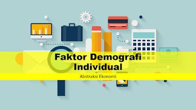 Faktor Demografi Individual