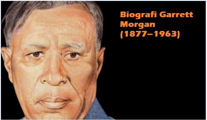 Biografi Garrett Morgan Penemu Sinyal Lampu Lalu Lintas Tiga Posisi