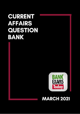Current Affairs Question Bank: March 2021