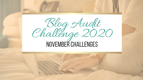 Blog Audit Challenge 2020: November Challenges