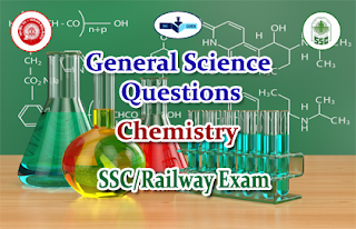 Science Chemistry - GK Quiz for SSC/Railway Exams