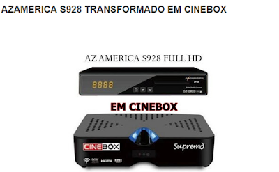 ATUALIZAÇÃO MODIFICADA PARA AZAMERICA S928 TRANSFORMADO