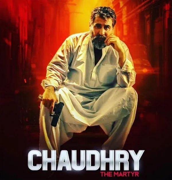 Movie 'Chaudhry'  Based on Life of Shaheed SP Chaudhry Aslam Trailer Has Been Released
