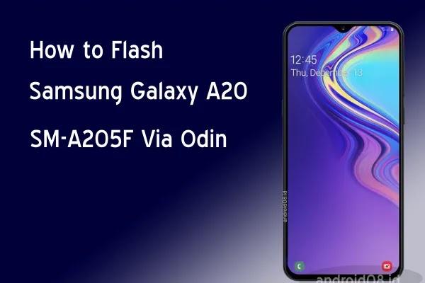 Flashing Samsung Galaxy A20 SM-A205F Via Odin