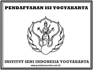 Penerimaan Mahasiswa Baru ISI Yogyakarta Pendaftaran Online ISI Yogyakarta 2019/2020
