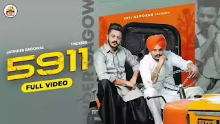 Checkout new Punjabi song 5911 lyrics penned by Aman jaluria & sung by Jatinder Gagowal