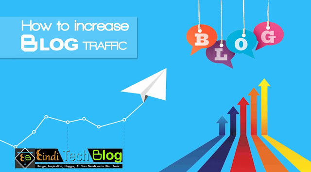 How to increase Traffic of a  New blog in hindi