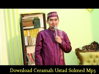 Download Ceramah Ustad Solmed Mp3
