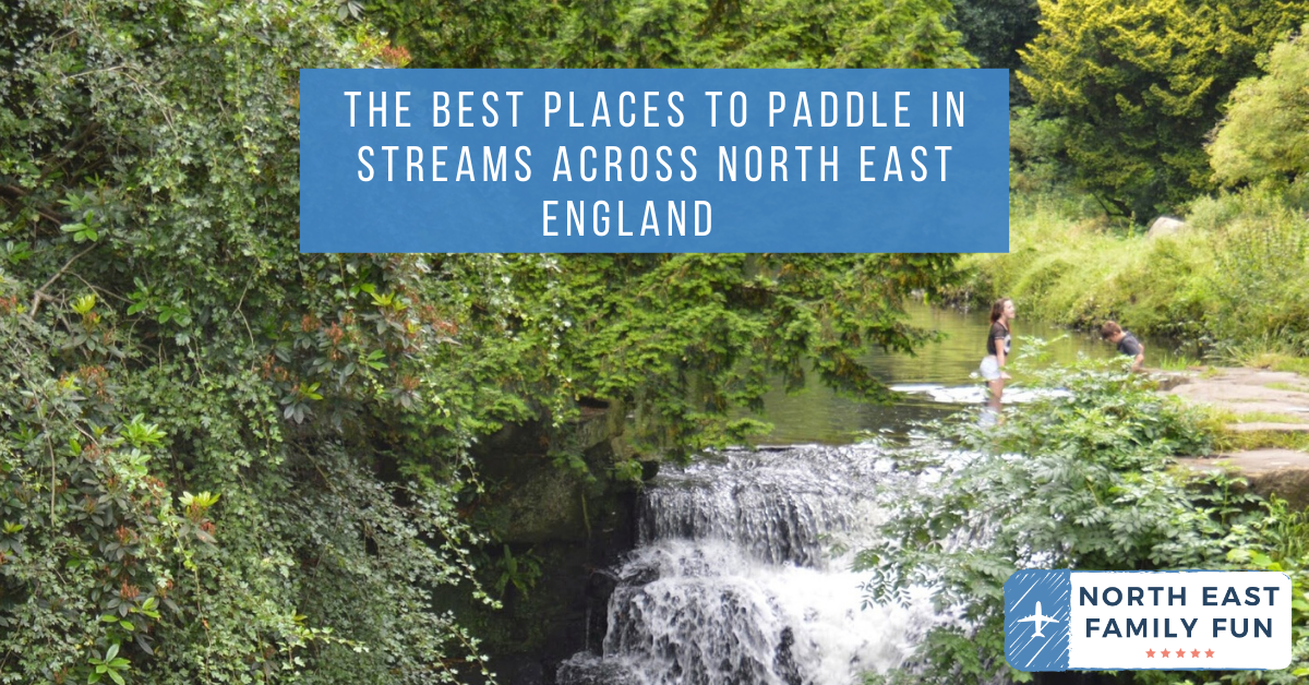 The Best Places to Paddle in Streams across North East England