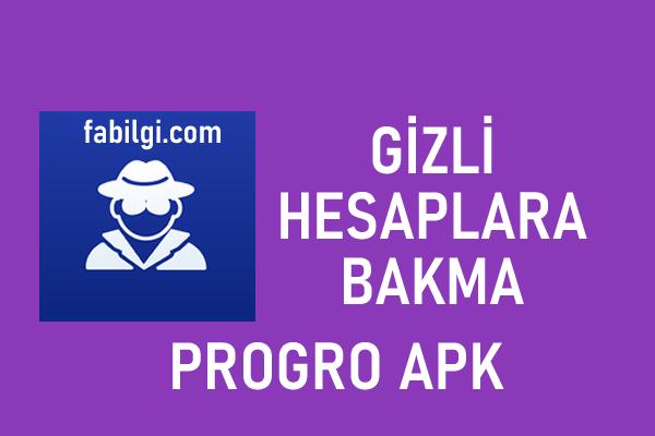 Progro Instagram Gizli Hesap Bakma Uygulaması Temmuz 2021