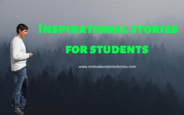 Inspirational stories for students