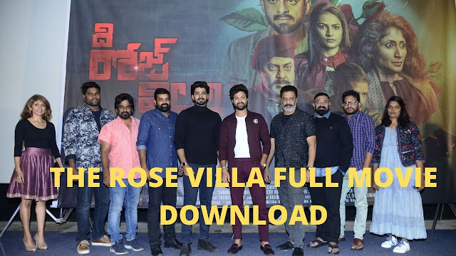 The Rose Villa Full Movie Download 9xmovies, Filmywap (480p, 720p)