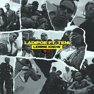 [Music] LadiPoe Ft Teni – Lemme Know (Remix)