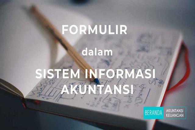 Formulir dalam Sistem Informasi Akuntansi
