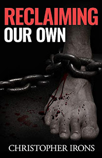 Reclaiming Our Own - A suspense thriller by Christopher Irons