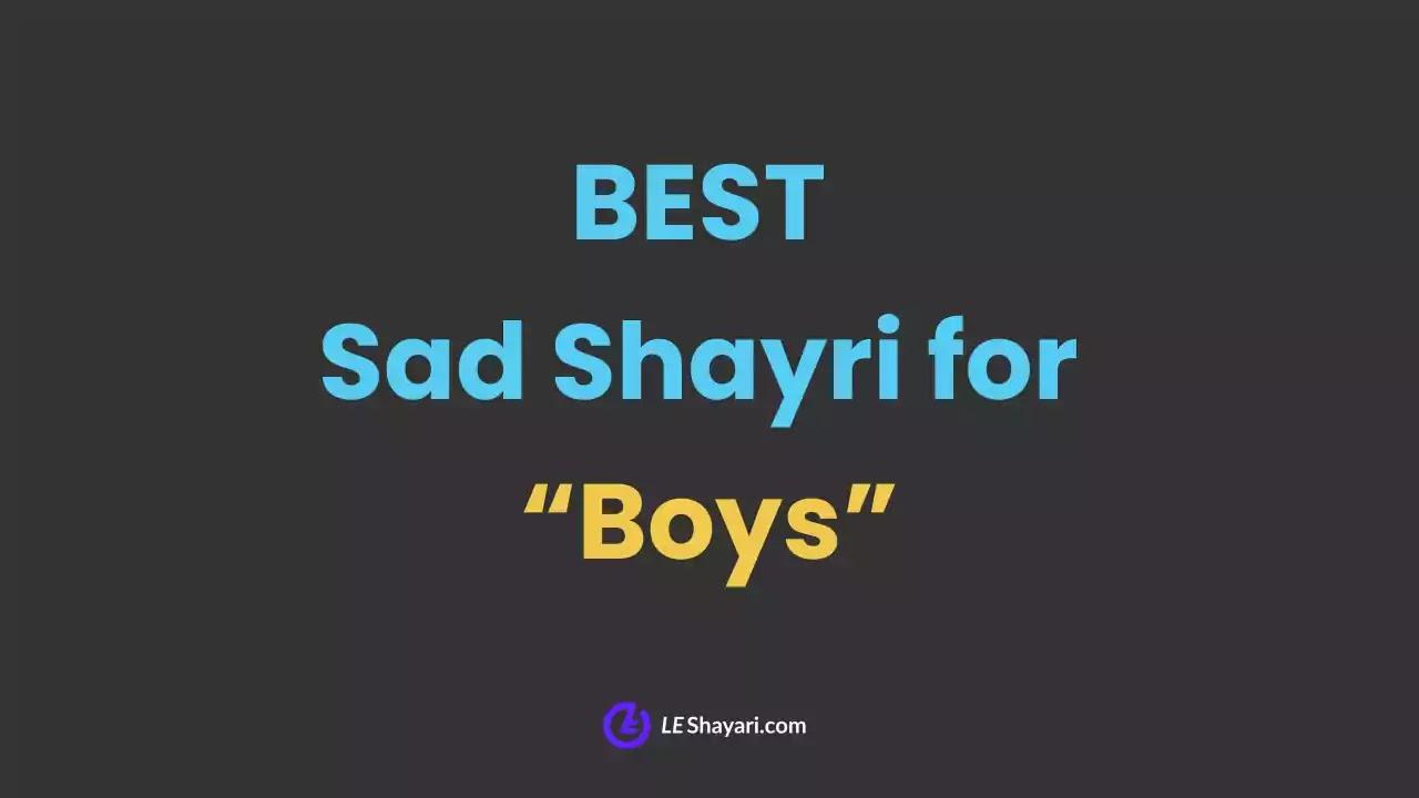 Sad Shayari for boys in hindi