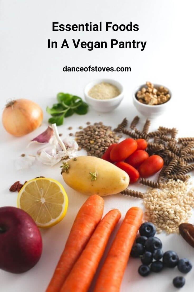 Essential Foods in a Vegan Pantry