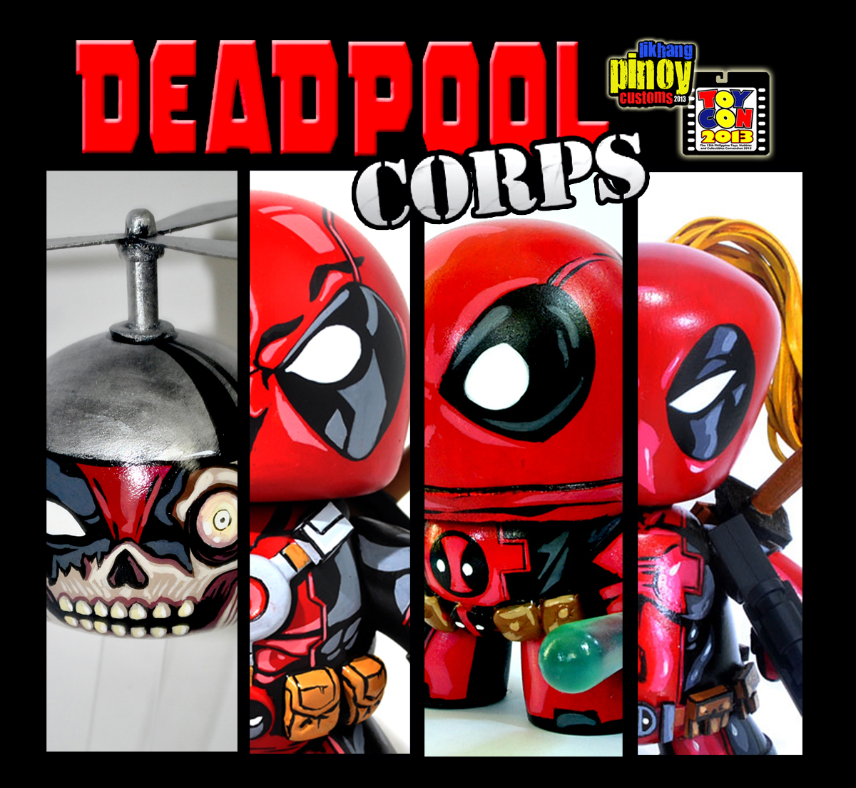 Likhang Pinoy Customs The Deadpool Corps At Toycon 2013