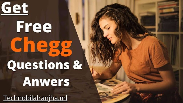 Get FREE Chegg Paid expert Questions and Answers   2021