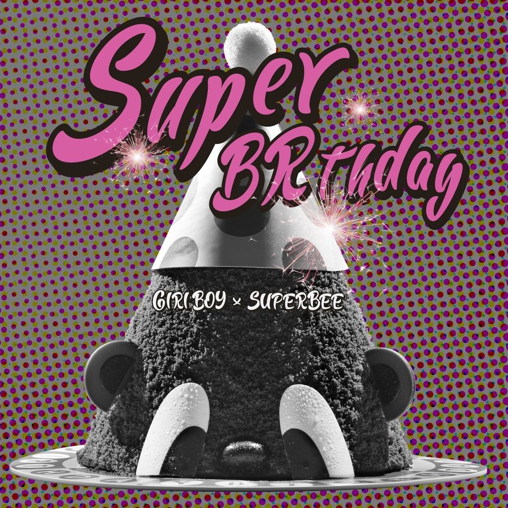 GIRIBOY, SUPERBEE – SUPER BRTHDAY – Single