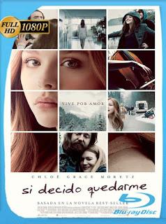 Si Decido Quedarme [2014] HD [1080p] Latino [GoogleDrive] SilvestreHD