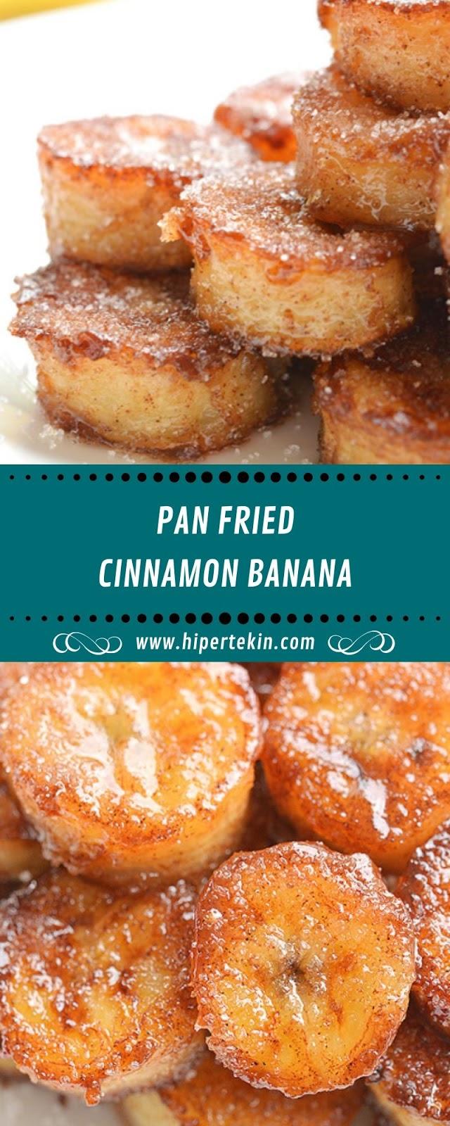 PAN FRIED CINNAMON BANANA