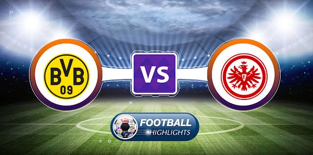 Borussia Dortmund vs Eintracht Frankfurt – Highlights