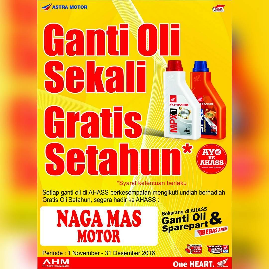 Promo Ganti Oli Sekali Gratis Setahun Ahass Nagamas Motor Klaten