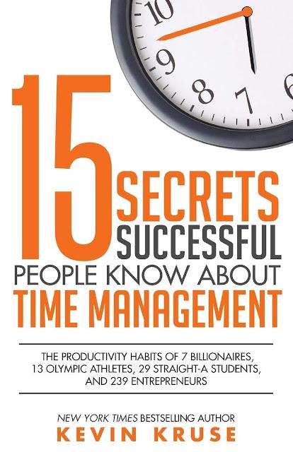 15 secretos de la gente exitosa sobre la gestión del tiempo (Kevin Kruse)