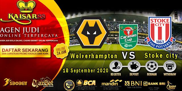 Prediksi Bola Terpercaya Liga League Cup Wolverhampton vs Stoke 18 September 2020