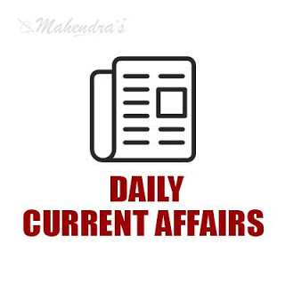 Daily Current Affairs | 11 - 06 - 18
