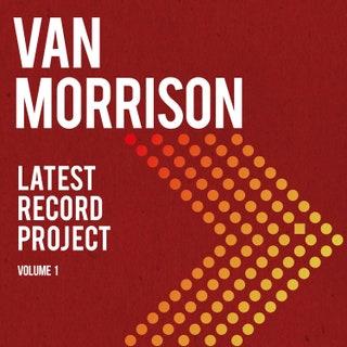 Van Morrison - Latest Record Project, Vol. 1 Music Album Reviews