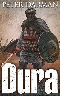 Dura (The Parthian Chronicles Book 15) by Peter Darman