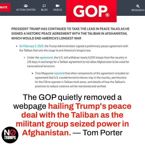 The GOP quietly removed a webpage hailing Trump's peace deal with the Taliban as the militant group seized power in Afghanistan. — Tom Porter, Business Insider US News Reporter