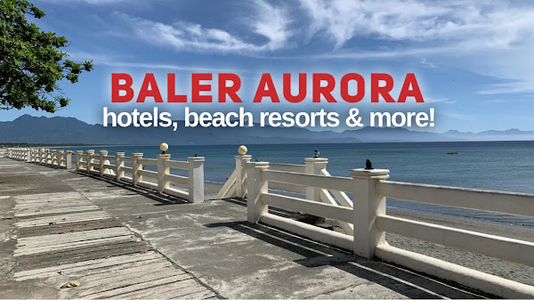 BALER ACCOMMODATION: CHEAP LODGES, ROOMS, HOMESTAY, PENSION HOUSES, HOTELS AND RESORTS