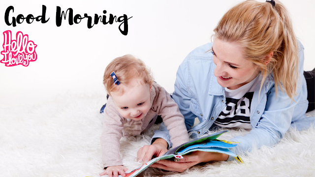 Good Morning Images with cute reading baby Girl And mother