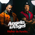 """[News]""""Mulher de Família"""",  novo single de Angelo &  Angel"""