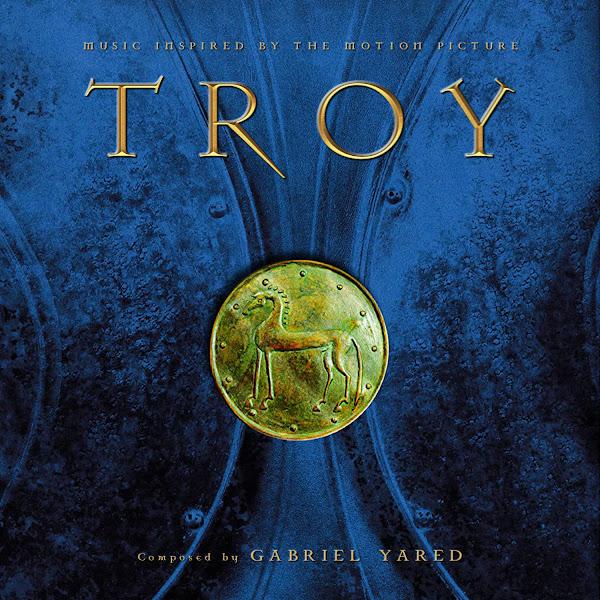 TROY SOUNDTRACK COVER ALTERNATE GABRIEL YARED REJECTED