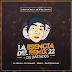 La Esencia Del Remix N22 + Djs Invitados