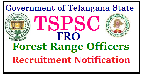 TSPSC Forest Range Officers FRO Recruitment Notification 2017 Apply Online @ www.tspsc.gov.in TSPSC Forest Range Officers FRO Recruitment Notification 2017 Apply Online Telangana State Public Service Commission issued Recruitment Notification for Forest Range Officers, Forest Section Officers vacancies Syllabus Scheme of Examination Online Application Form for Recruitment in Telangana Forest Department with the candidates with suitable qualifications by written test will be conducted by Telangana Public Service Commission Important Dates Schedule for Examination Syllabus Study Material Download Here Aspirants and Eligible Candidates from Telangana State may Fill Online Application Form for the post of FRO Forest Range Officers in Telangana Forest Department for 67 Vacancy Posts telangana-tspsc-forest-beat-officer-forest-range-officers-section-officers-recruitment-FBO-FRO-FSO-notification-apply-online-vacancies-examination-dates-eligibility-syllabus-hall-tickets-answer-key-results-download-www.tspsc.gov.in/2017/08/telangana-tspsc-forest-beat-officer-forest-range-officers-section-officers-recruitment-FBO-FRO-FSO-notification-apply-online-vacancies-examination-dates-eligibility-syllabus-hall-tickets-answer-key-results-download-www.tspsc.gov.in.html