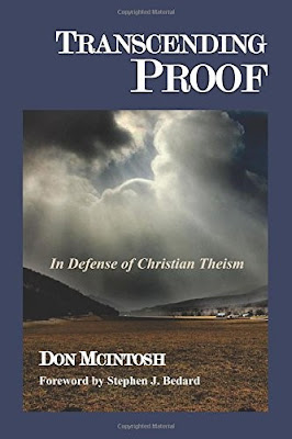 Transcending Proof: In Defense of Christian Theism