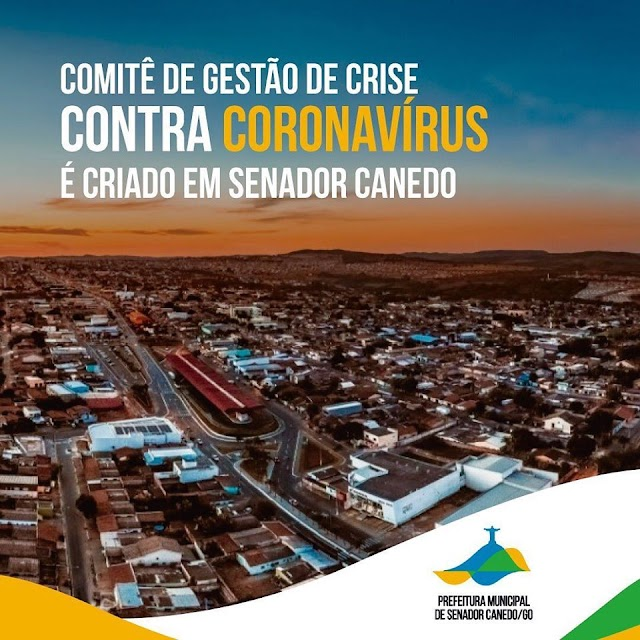 Senador Canedo: Comitê de Gestão de Crise contra o Coronavírus é criado no município