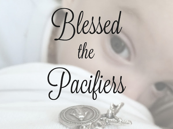 Blessed the Pacifiers