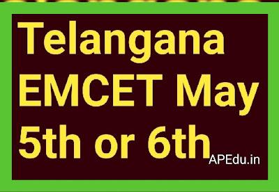 Telangana EMCET May 5th or 6th