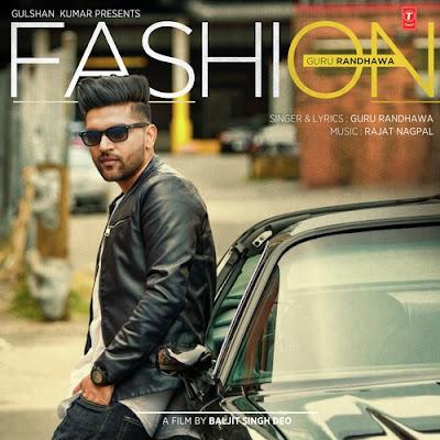 Fashion (2016) - Guru Randhawa