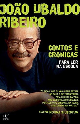 Crônicas para ler na escola João Ubaldo Ribeiro