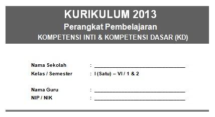 KI dan KD Kelas 1-6 SD/MI Kurikulum 2013 Terbaru