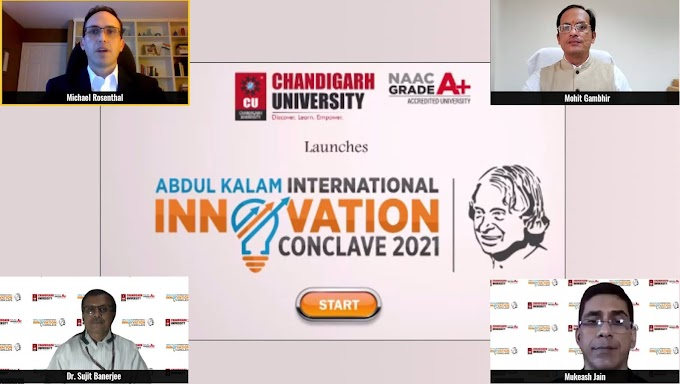 Chandigarh University in association with Department of Science and technology launches first of its kind Dr. A.P.J Abdul Kalam International Innovation Conclave